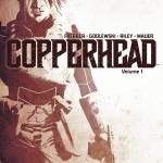 CRFF135 – Copperhead Volume 1: A New Sheriff in Town