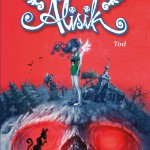 CRFF154 – Alisik, Band 4: Tod