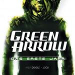 CRFF157 – Green Arrow: Das Erste Jahr
