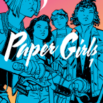 CRFF228 – Paper Girls Volume 1