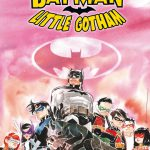 CRFF245 – Batman: Little Gotham 1